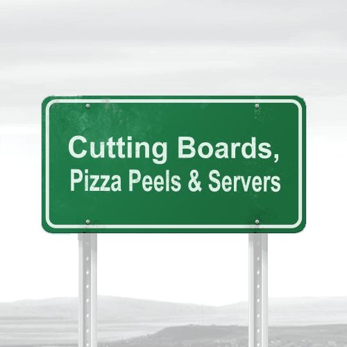 Cutting Boards, Pizza Peels & Servers