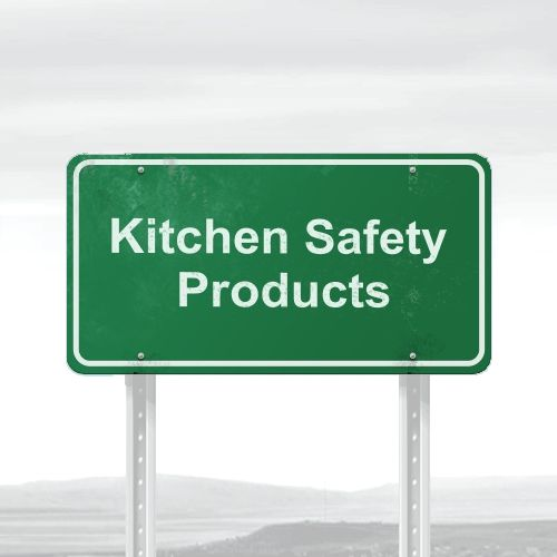 Kitchen Safety Products