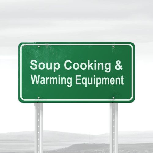 Soup Cooking & Warming Equipment